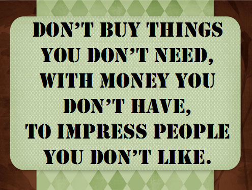 don't_buy_things_you_don't_