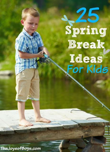 Spring Break Ideas for Kids