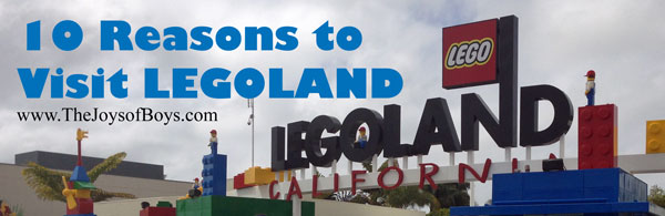 10 reasons to Visit Legoland CA