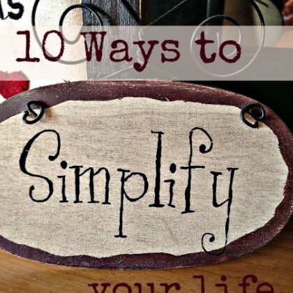 Ways to simplify your life
