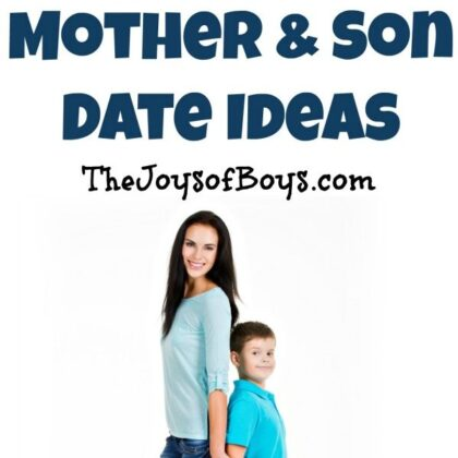 Mother and Son Date Ideas