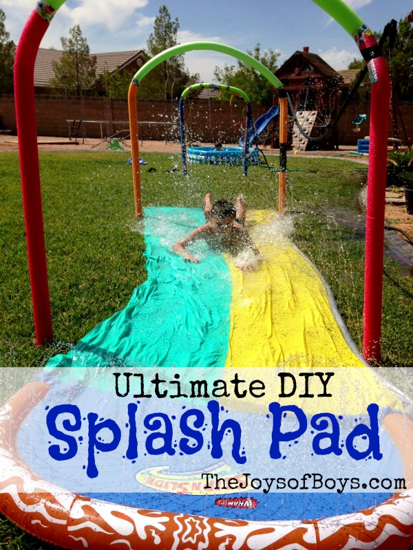 Ultimate Diy Splash Pad The Joys Of Boys