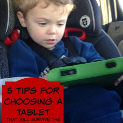 Choosing tablet for toddler