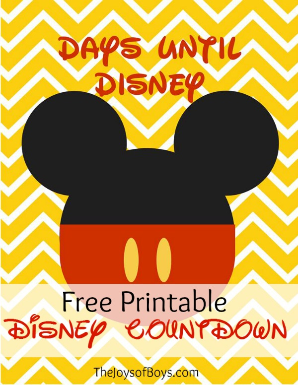 Days Until Disney Countdown - Free Printable - The Joys of Boys