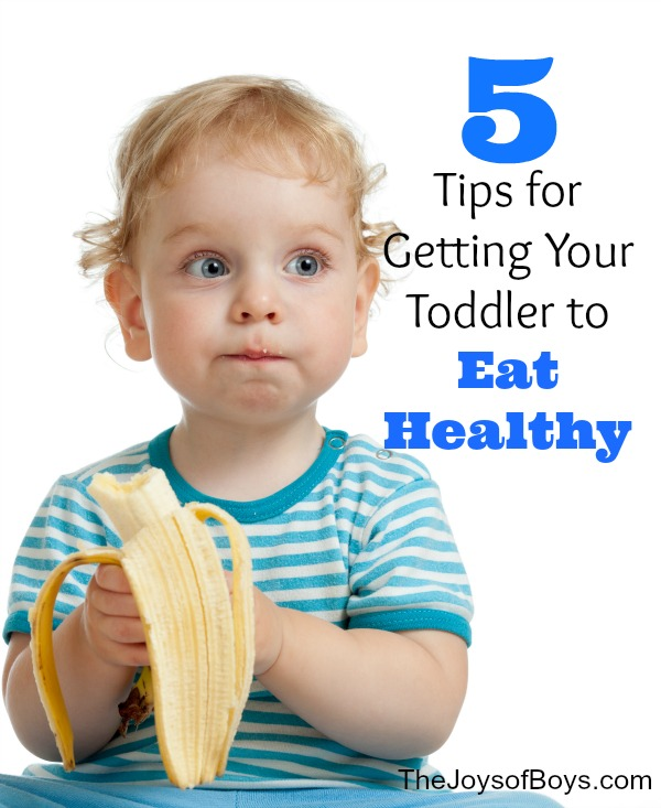 Getting Your Toddler to Eat healthy
