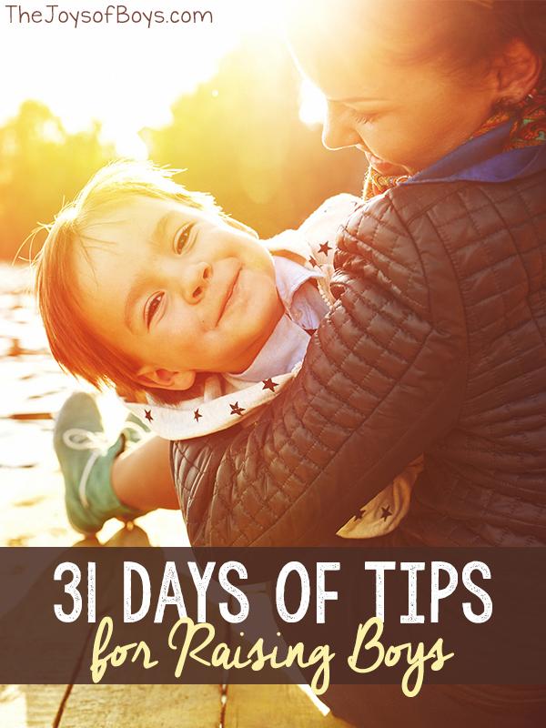 31 Days of Tips for Raising Boys