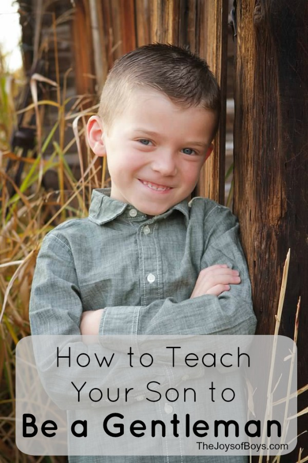 How to Teach Your Son to Be a Gentleman