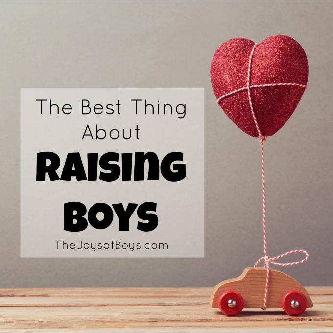 Best Things about raising a boy