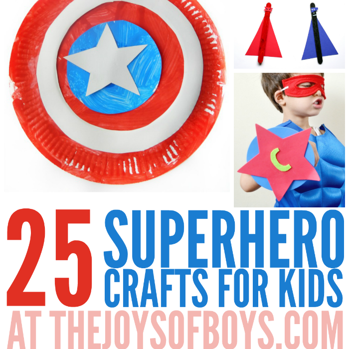 25 Superhero Crafts For Kids The Joys Of Boys