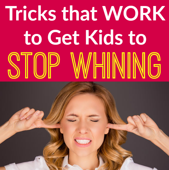Get Kids to Stop Whining