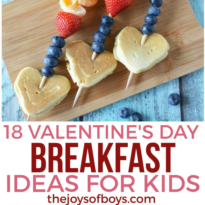 18 valentine's day breakfast ideas for kids - the joys of boys, Ideas