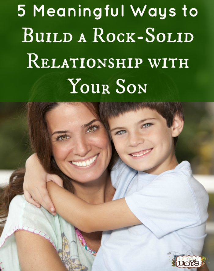 Ways to Build a Relationship with your son