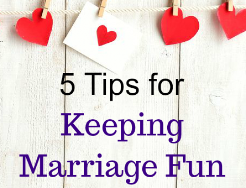 5 Tips for Keeping Marriage Fun After Having Kids