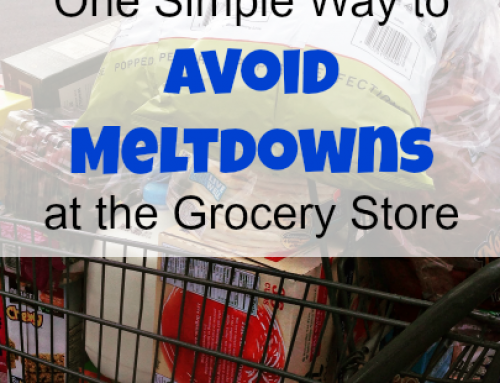 One Simple Way to Avoid Meltdowns at the Grocery Store