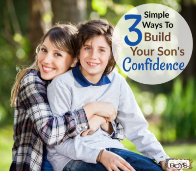 Ways to build your son's confidence